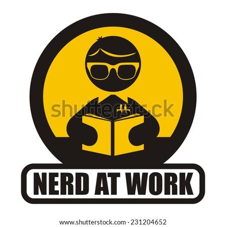 Nerd at work sign - stock vector