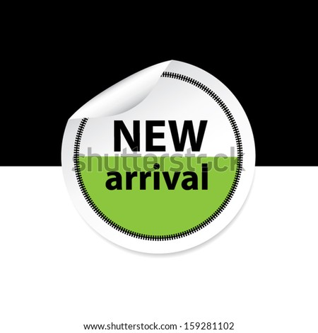 New arrival green sticker, label and sign set on black and white background. Vector - stock vector