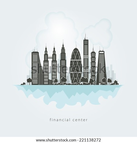New big city, architecture megalopolis, city financial center, skyscraper,  vector Illustration - stock vector