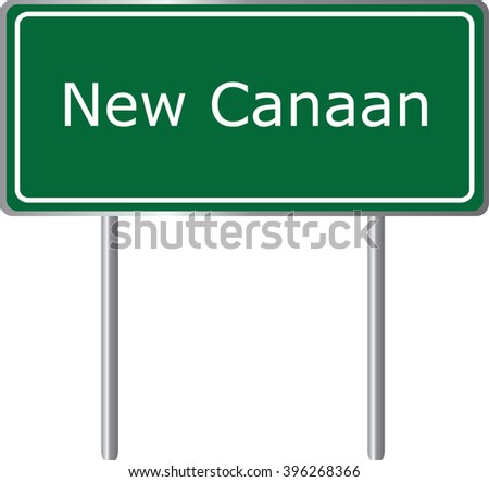 New Canaan , Connecticut , road sign green vector illustration, road table, USA city - stock vector