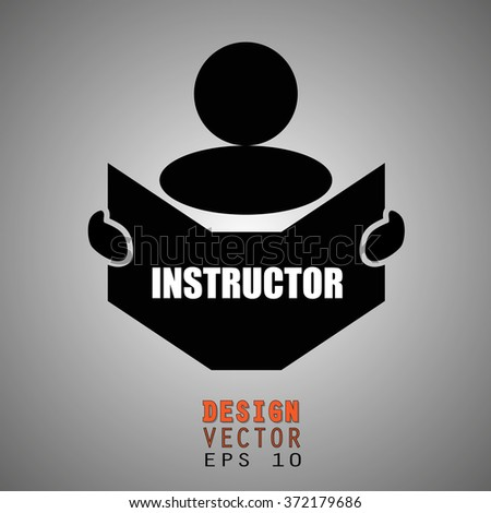 New concept of INSTRUCTOR symbol : Book, Magazine, Ebook reader, student, teacher, tutor with hands symbol. Silhouette of a man holding a book with inscriptions. Vector illustration EPS 10 - stock vector