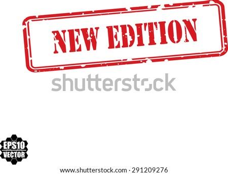 New edition red grunge rubber stamp on white background, vector - stock vector