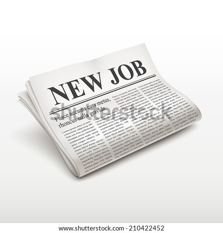 new job words on newspaper over white background - stock vector