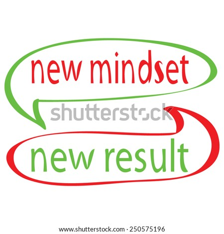 New mindset new result - stock vector