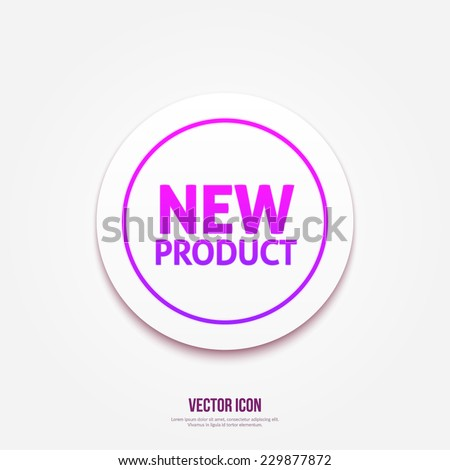 New product circular icon on white background - stock vector