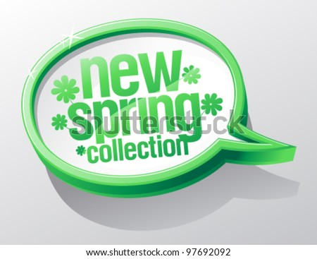 New spring collection shiny glass speech bubble. - stock vector