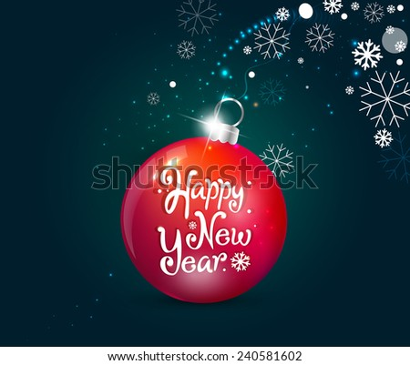 New Year Greeting Card with Christmas ball  - stock vector