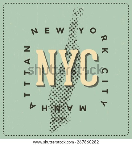 New York City, Manhattan - NYC - Typographic Design - Classic look ideal for screen print shirt design - stock vector