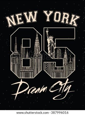 new york city print / vintage college / dream city / Nyc - stock vector