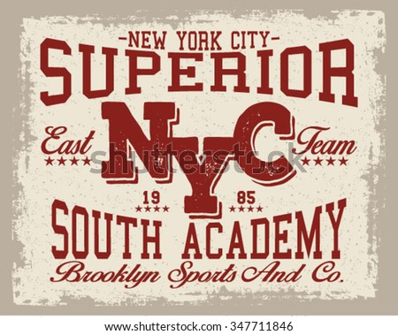 New York  City Superior  vector print and varsity. For t-shirt or other uses in vector. - stock vector