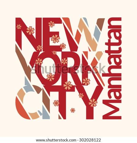 New York city Typography Graphics. T-shirt Printing Design. Original wear. Fashion Print for apparel. Vector illustration - stock vector