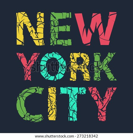 New York city typography, t-shirt graphics, vector illustration - stock vector