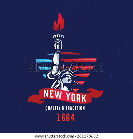 New York - Quality and Tradition 1664 T shirt apparel fashion design. Liberty Statue Vector Illustration and American Flag Background. Vintage Retro NYC Print Poster. Travel Souvenir Idea.  - stock vector