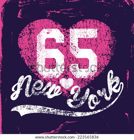 New York. Vector grunge fashion design print for summer t shirt with heart  - stock vector