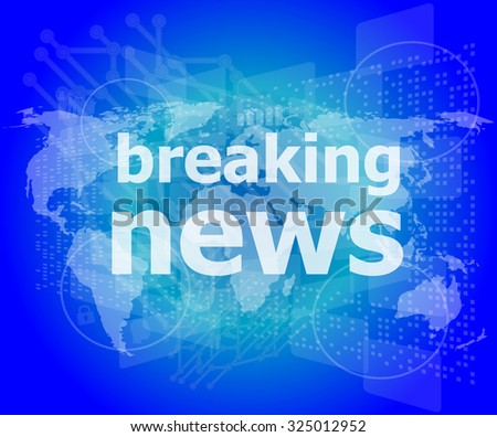 News and press concept: words breaking news on digital screen vector illustration - stock vector