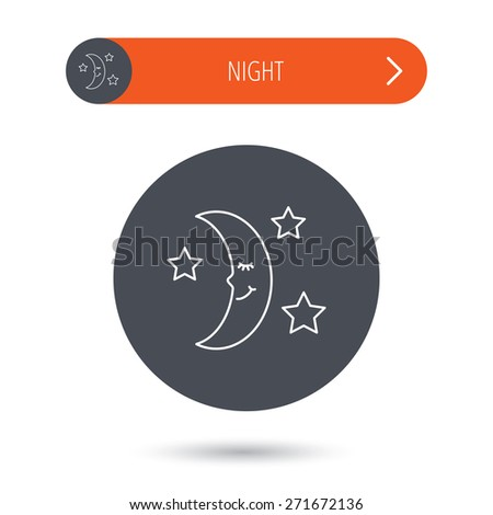Night or sleep icon. Moon and stars sign. Crescent astronomy symbol. Gray flat circle button. Orange button with arrow. Vector