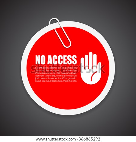 No access security sticker illustration isolated on black background - stock vector
