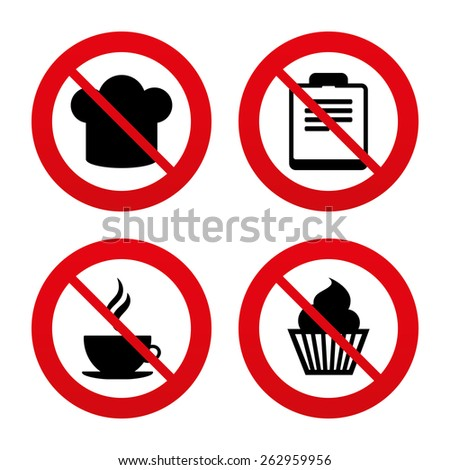 No, Ban or Stop signs. Coffee cup icon. Chef hat symbol. Muffin cupcake signs. Document file. Prohibition forbidden red symbols. Vector - stock vector