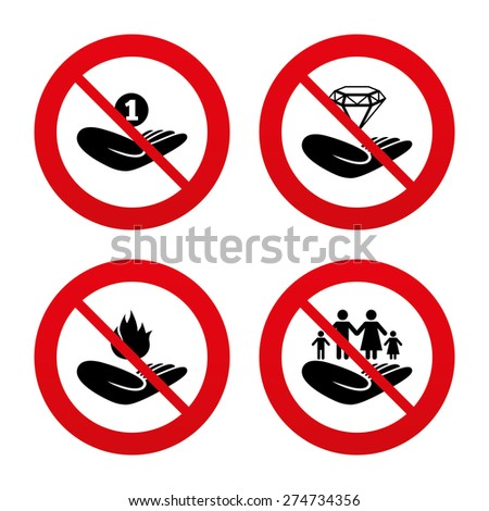 No, Ban or Stop signs. Helping hands icons. Financial money savings, family life insurance symbols. Diamond brilliant sign. Fire protection. Prohibition forbidden red symbols. Vector - stock vector