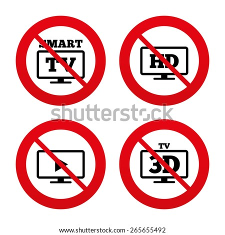 No, Ban or Stop signs. Smart TV mode icon. Widescreen symbol. High-definition resolution. 3D Television sign. Prohibition forbidden red symbols. Vector - stock vector