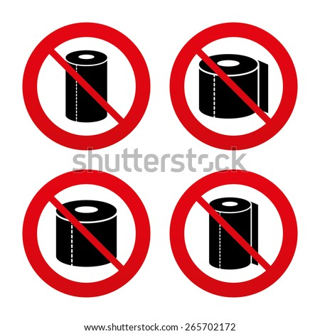 No, Ban or Stop signs. Toilet paper icons. Kitchen roll towel symbols. WC paper signs. Prohibition forbidden red symbols. Vector - stock vector