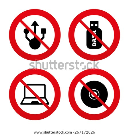 No, Ban or Stop signs. Usb flash drive icons. Notebook or Laptop pc symbols. CD or DVD sign. Compact disc. Prohibition forbidden red symbols. Vector