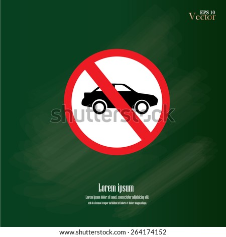 No car or no parking traffic sign on chalkboard,prohibit sign.vector illustration   - stock vector
