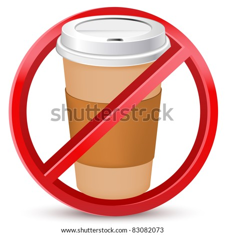 no drink or coffee allowed sign - stock vector
