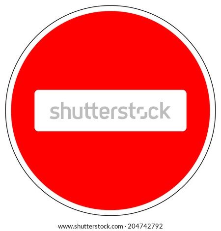 No entry road sign on white background. Vector illustration. - stock vector
