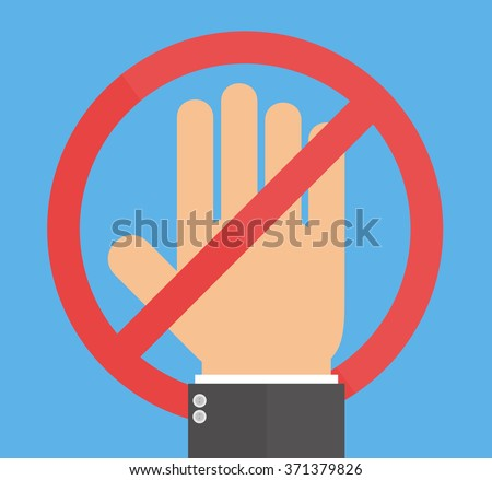 No entry sign. Hand with prohibition sign. Flat design - stock vector