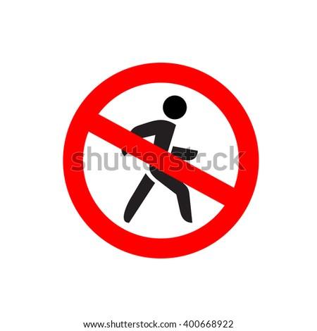 No entry symbol. Stop no walking pedestrian warning sign. No move right. - stock vector