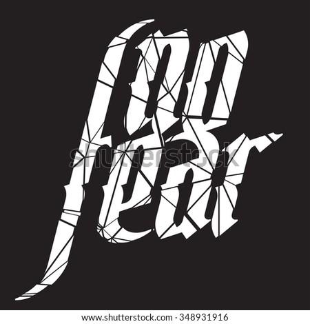 No Fear lettering illustration on black background - stock vector
