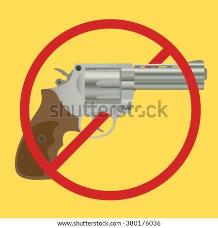 no gun ban control pistols with ban-sign vector illustration - stock vector