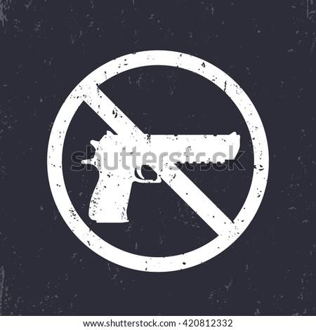 no guns sign with pistol, handgun silhouette, no weapons allowed, white on dark, vector illustration - stock vector