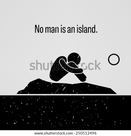 No Man is an Island - stock vector
