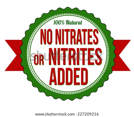 No nitrates or nitrites added label or stamp on white background, vector illustration - stock vector