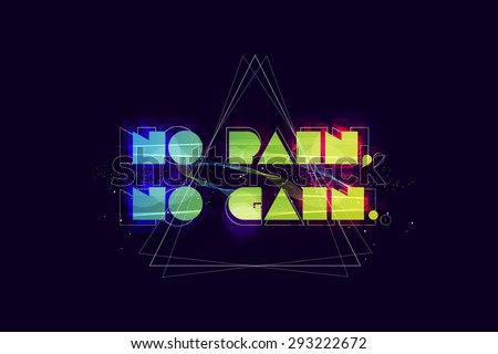 No pain no gain typography. Abstract poster. Vector art. - stock vector