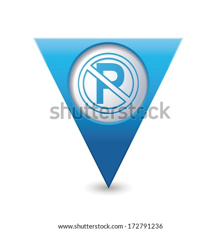 No parking sign on blue triangular map pointer. Vector illustration - stock vector