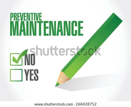 no preventive maintenance sign concept illustration design over white