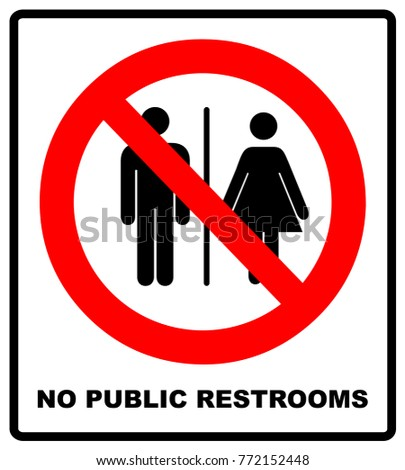 No Public Restrooms Symbol Do Not Stock Photo Photo Vector