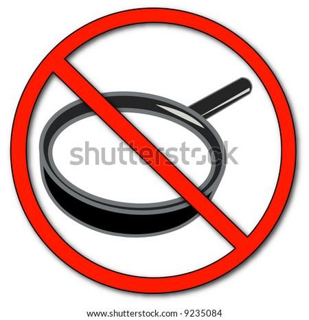 no symbol with magnifying glass - no peeking - vector - stock vector