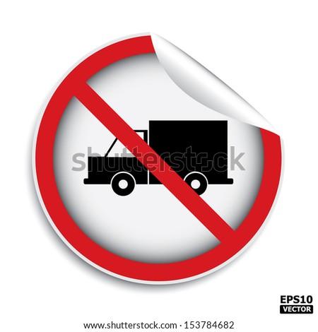 No trucks allowed area sign (sticker, label, icon, badge, symbol, banner, tag).-eps10 vector - stock vector