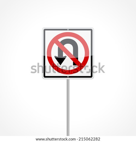 No U-turn traffic sign isolated on white background