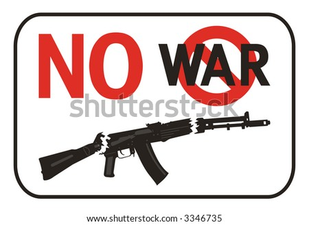 No War placard isolated on a white background