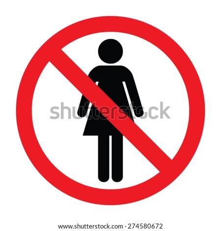 No Woman Sign - stock vector