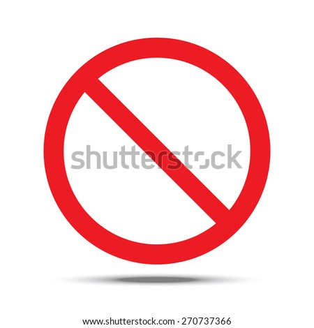 Not Allowed Sign. Vector illustration isolated - stock vector