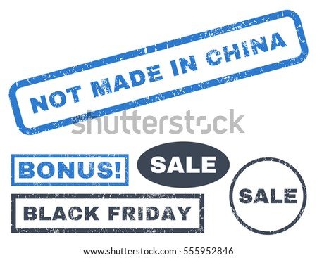 Not Made In China rubber seal stamp watermark with additional banners for Black Friday offers. Vector smooth blue signs. Caption inside rectangular shape with grunge design and unclean texture.