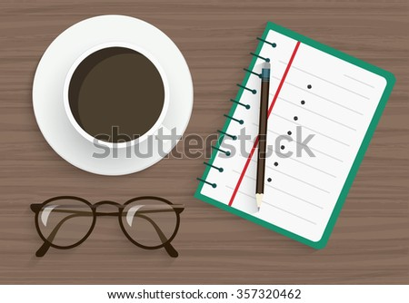 notepad with pencil, glasses and coffee on wood table in Cafe or office - stock vector