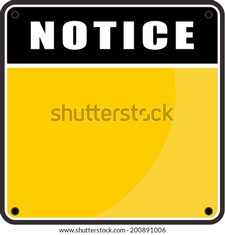 notice sign - stock vector