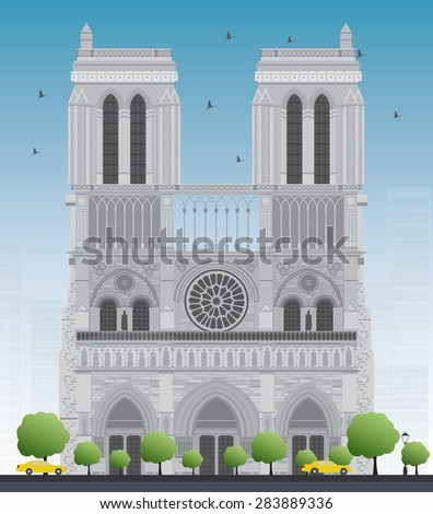 Notre Dame Cathedral - Paris. Vector illustration. Business travel and tourism concept with historic building. Image for presentation, banner, placard and web site. - stock vector